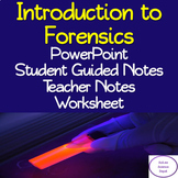 Introduction to Forensics: PowerPoint, Student Notes, Teac