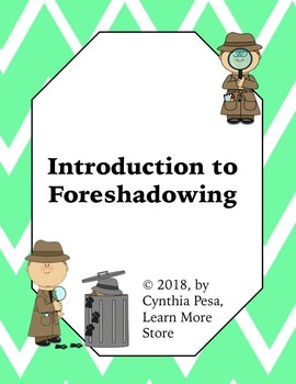 Introduction to Foreshadowing