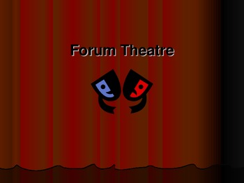 Introduction to Forum Theatre