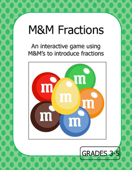 Introduction to Fractions:  M&M Fractions