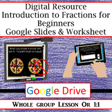 Introduction to Fractions* Digital Resource* Google Classroom Slides & Worksheet
