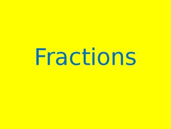 Introduction to Fractions Power Point