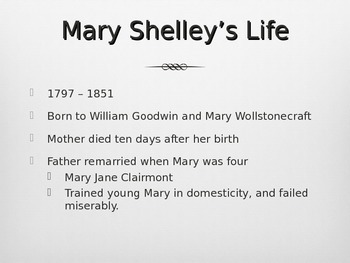 Introduction to Frankenstein, Mary Shelley, and Gothic/Romantic Literature