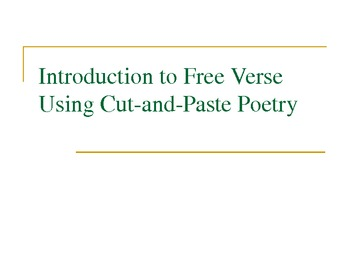 Introduction to Free Verse Poetry - Presentation and Lessons
