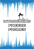 Introduction to Freeze Frames for Drama units