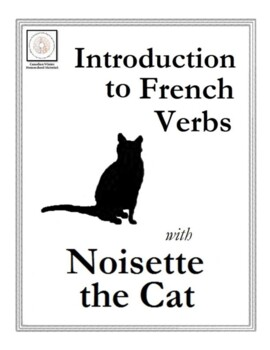 Introduction to French Verbs with Noisette the Cat