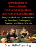 Introduction to French Words:  Fruits and Vegetables