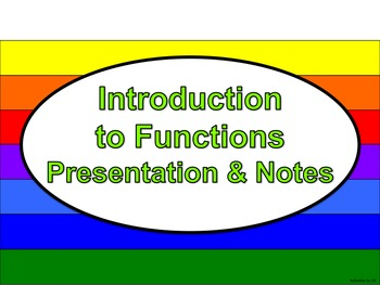 Introduction to Functions: Presentation and Notes