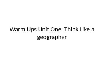 Introduction to Geography Warm Ups
