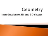 Introduction to Geometry 2D and 3D Shapes