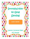 Introduction to Goal Writing Graphic Organizer