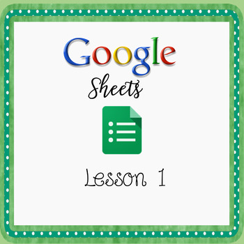 Introduction to Google Sheets - Lesson 1