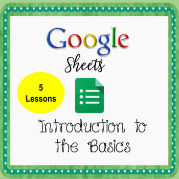 Google Sheets - Introduction to The Basics