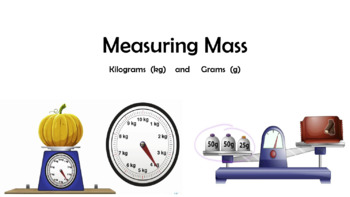 Introduction to Grams and Kilograms