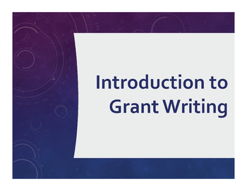 Introduction to Grant Writing Training Presentation for Educators