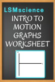 Introduction to Graphing Motion Worksheet