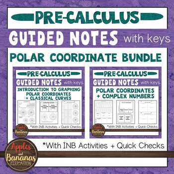Polar Coordinate Bundle - Interactive Notebook Activities