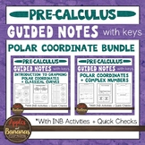 Polar Coordinate Bundle - Guided Notes and INB Activities