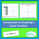 Algebra 1 - Introduction to Graphing a Linear Function