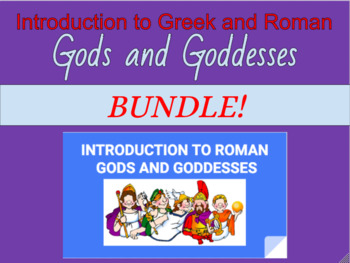 Introduction to Greek and Roman Gods and Goddesses (BUNDLE)!