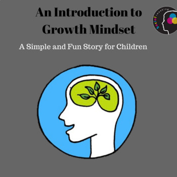 Introduction to Growth Mindset; A Short Story