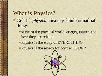 What is Physics (first day of class) an introduction