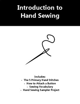 Introduction to Hand Sewing - Handouts, Worksheet, and Project WITH RUBRIC