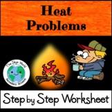 Heat Problems - Step by Step Worksheet