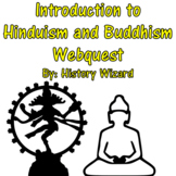 Introduction to Hinduism and Buddhism Webquest