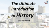 Introduction to History - Year 7 and Year 8