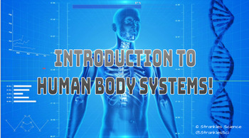 Anatomy: Intro to Human Body Systems, Skeletal and Muscular NGSS- Editable!