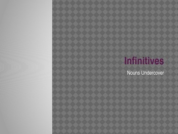 Introduction to Infinitives Power Point Presentation