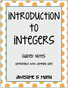 Introduction to Integers Guided Notes