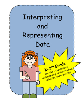 Introduction to Interpreting and Representing Data K-2