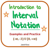Interval Notation:  Notes and Practice