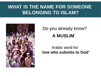 Introduction to Islam - presentation, questions and bell ringer activity