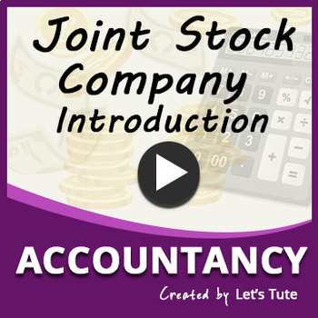Introduction to Joint Stock Company | Accountancy