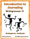 Introduction to Journal Writing | Writing Workshop #2 | K, 1st, 2nd Grade