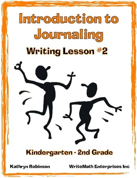 Introduction to Journal Writing   Writing Workshop #2   K,