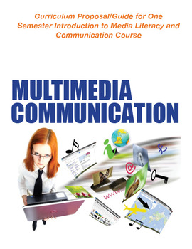 Introduction to Journalism Curriculum: Media Literacy & Multimedia Communication