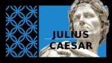 Introduction to Julius Caesar and the Renaissance Period