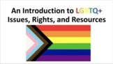 Introduction to LGBTQ Terminology, Issues, and Resources: Presentation