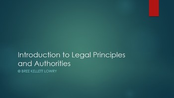 Introduction to Legal Principles and Authorities