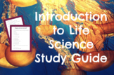 Introduction to Life Science/Biology REVIEW and STUDY GUIDE