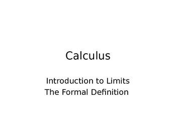 Introduction to Limits - The formal epsilon-delta definition
