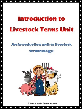 Introduction to Livestock Terms Unit