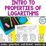 Intro to Logarithm Properties Lesson
