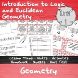 Introduction to Logic and Euclidean Geometry - Unit 1 - HS Geometry