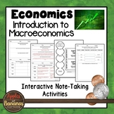 Introduction to Macroeconomics - Interactive Note-taking Activities