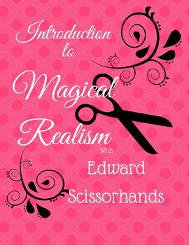 Introduction to Magical Realism Unit with Edward Scissorhands